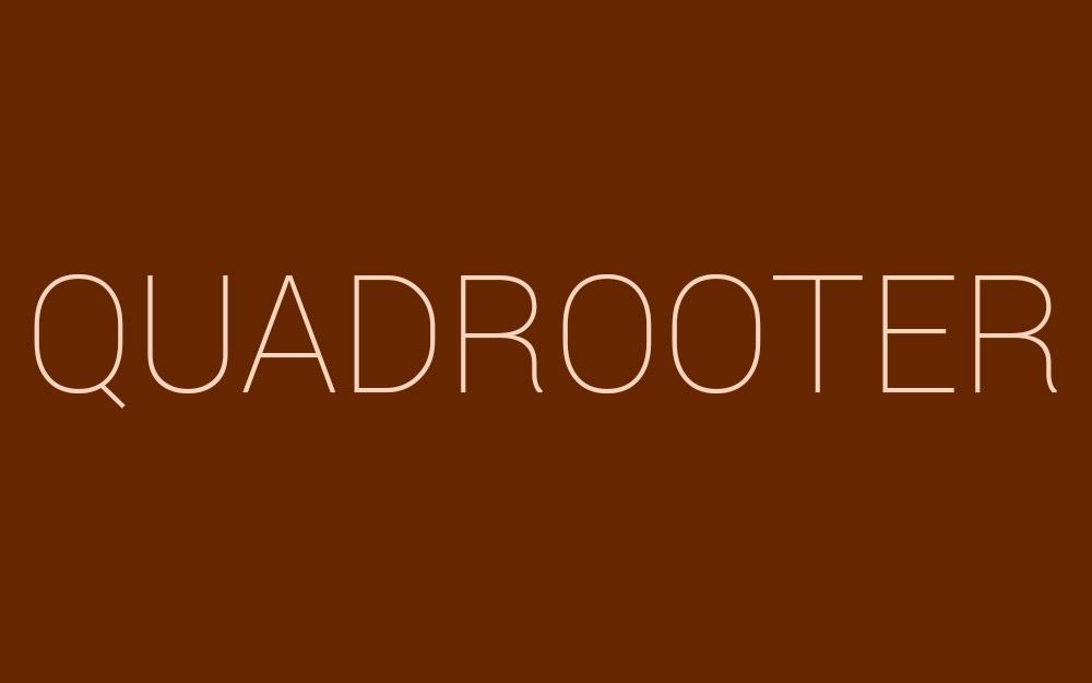 Faut-il se méfier du QuadRooter